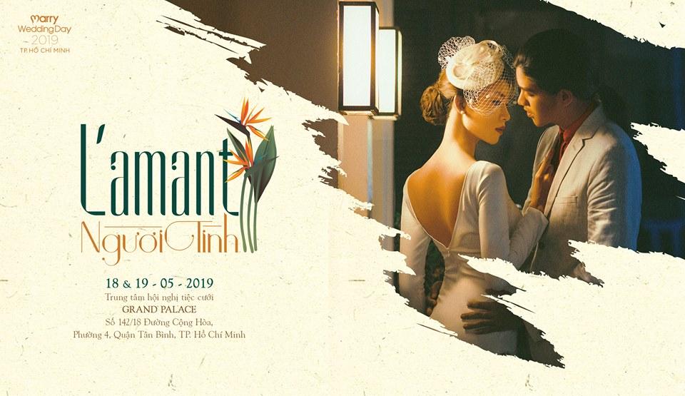 MARRY WEDDING DAY 2019 -  L'amant – Người Tình